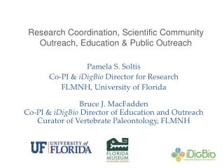 Research Coordination, Scientific  Community Outreach,  Education & Public Outreach