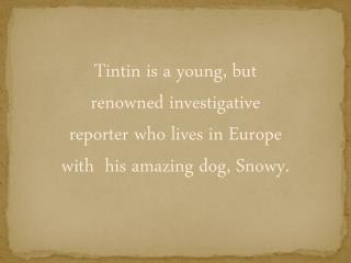 As soon as Tintin buys the model, he is confronted by two men, who both want to buy his boat…