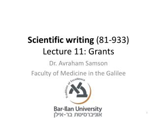 Scientific writing  (81-933) Lecture 11: Grants