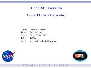 Code 300 Overview Code 300: Workmanship