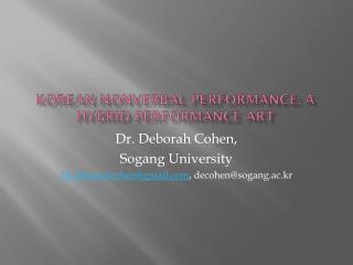 Korean Nonverbal Performance: a Hybrid  PerformaNce  art