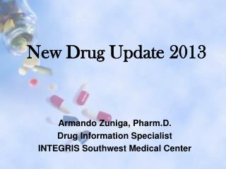 New Drug Update 2013