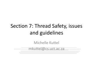 Section 7:  Thread  Safety , issues and guidelines