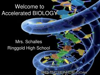 Welcome to Accelerated BIOLOGY