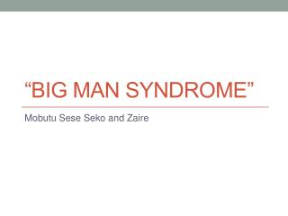 �big man syndrome�