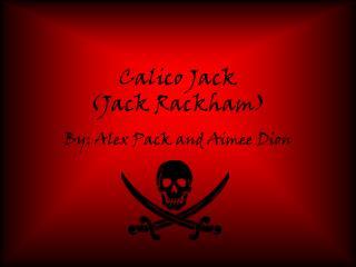 Calico Jack (Jack Rackham)