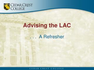 Advising the LAC