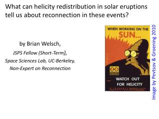 What can helicity redistribution  in solar eruptions tell  us about  reconnection in these events?