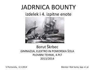 JADRNICA BOUNTY izdelek i 4. izpitne enote