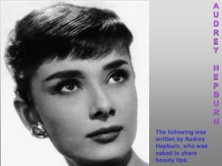Audrey Hepburn beauty tips
