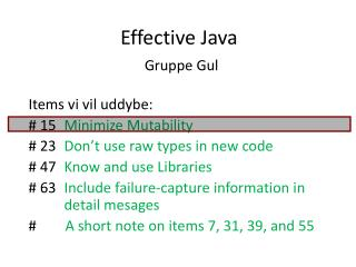 Effective Java Gruppe Gul