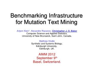 Benchmarking  Infrastructure  for  Mutation Text  M ining