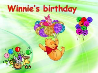 Winnie's birthday
