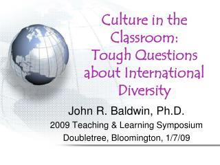 Culture in the Classroom: Tough Questions about International Diversity