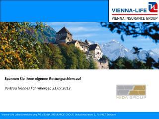 Vienna-Life Lebensversicherung AG VIENNA INSURANCE GROUP, Industriestrasse 2,  FL -9487  Bendern