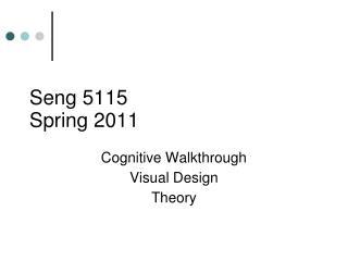 Seng  5115 Spring 2011