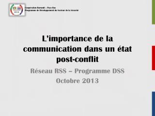 L'importance de la communication dans un état post-conflit