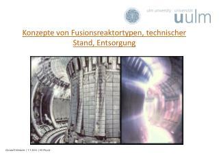 Konzepte von Fusionsreaktortypen, technischer Stand, Entsorgung