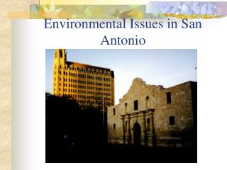 Environmental Issues in San Antonio