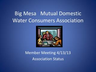 Big Mesa   Mutual Domestic Water Consumers Association