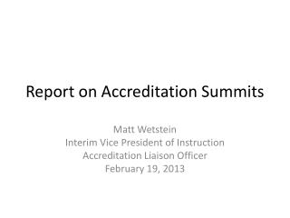 Report on  Accreditation Summits
