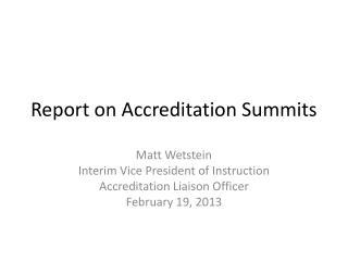 Report on  Accreditation Summits
