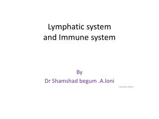 Lymphatic system and Immune system