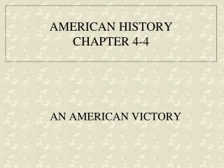 AMERICAN HISTORY CHAPTER 4-4