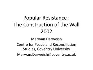 Popular Resistance : The Construction of the Wall 2002