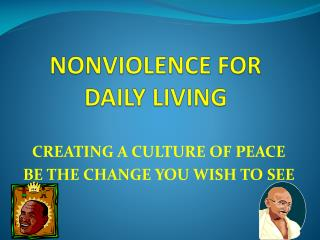 NONVIOLENCE FOR DAILY LIVING
