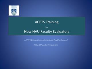 ACETS Training  for New NAU Faculty Evaluators