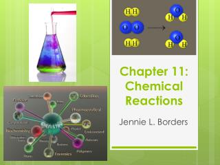 Chapter 11: Chemical Reactions