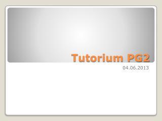 Tutorium PG2