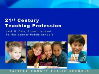 21 st  Century Teaching Profession