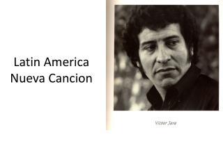 Latin America Nueva  Cancion