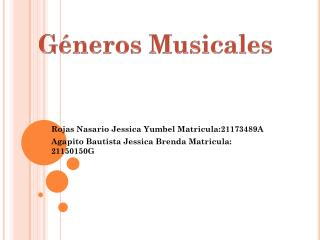 Rojas  Nasario  Jessica  Yumbel  Matricula:21173489A