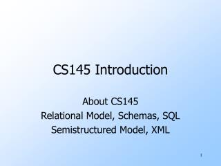 CS145 Introduction