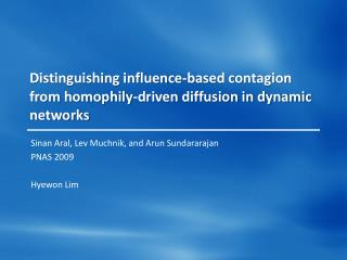 Distinguishing influence-based contagion from  homophily -driven diffusion in dynamic networks