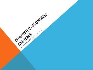 CHAPTER 2- Economic Systems