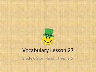 Vocabulary Lesson 27