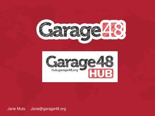 Jane MutsJane @garage48.org