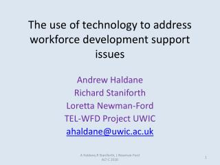 The use of technology to address workforce development support issues