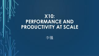 X10: Performance and Productivity at Scale