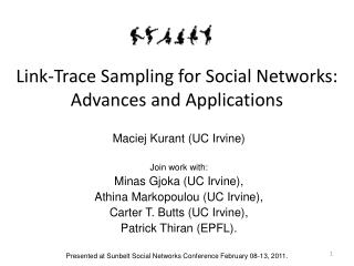 Link-Trace Sampling for Social Networks: Advances and Applications