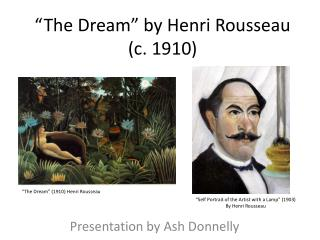 """The Dream"" by Henri Rousseau (c. 1910)"