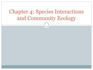 Chapter 4: Species Interactions and Community Ecology