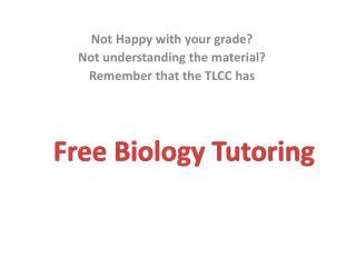 Free Biology Tutoring