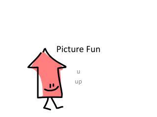 Picture Fun