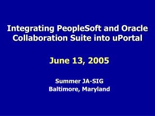 Integrating PeopleSoft and Oracle Collaboration Suite into uPortal