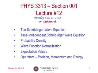 PHYS  3313  – Section 001 Lecture  #12